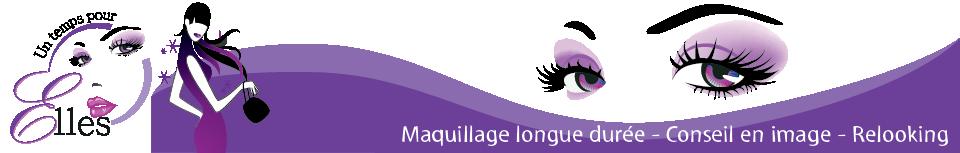 Un Temps pour elles – Maquillage Permanent Longue Durée Relooking